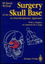 9780387184487: Surgery of the Skull Base: An Interdisciplinary Approach