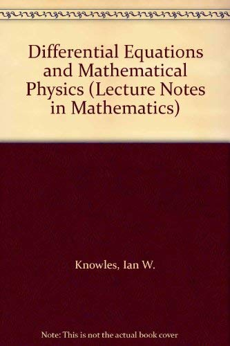 9780387184791: Differential Equations and Mathematical Physics (Lecture Notes in Mathematics)