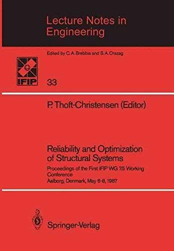 9780387185705: Reliability and Optimization of Structural Systems: Proceedings of the First Ifip Wg 7.5 Working Conference (Lecture Notes in Engineering)
