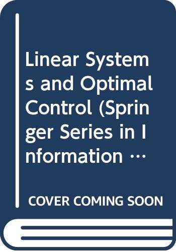 9780387187372: Linear Systems and Optimal Control