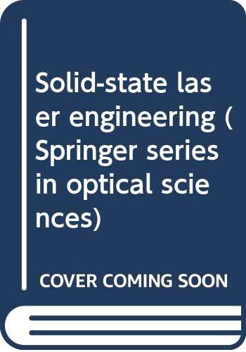 9780387187471: Solid- State Laser Engineering. ( = Springer Series in Optical Sciences, 1) .