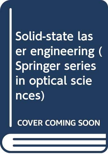 9780387187471: Solid-state laser engineering (Springer series in optical sciences)