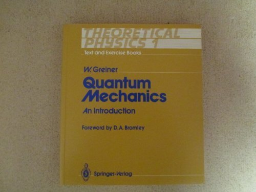 9780387187556: Quantum Mechanics: An Introduction (Theoretical Physics, Vol 1)