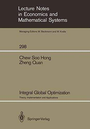 Integral Global Optimization: Theory, Implementation and Applications: Chew, Soo Hong,