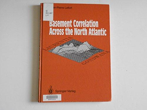 Basement Correlation Across the North Atlantic: Lefort, Jean-Pierre, Carpenter,