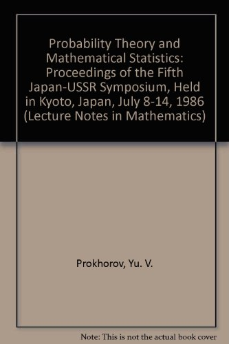 Probability Theory and Mathematical Statistics: Proceedings of: Prokhorov, Yu. V.