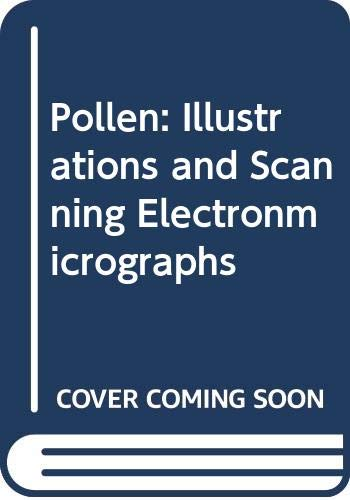 9780387188331: Pollen: Illustrations and Scanning Electronmicrographs