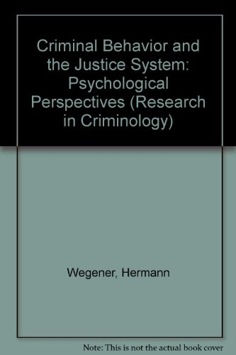 9780387188720: Criminal Behavior and the Justice System: Psychological Perspectives (Research in Criminology)