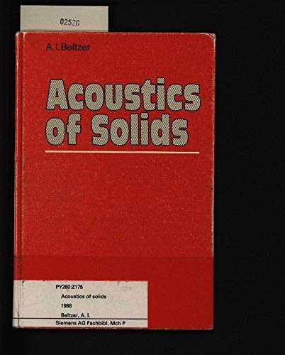 9780387188881: Acoustics of Solids