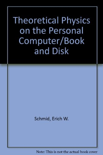 9780387189086: Theoretical Physics on the Personal Computer/Book and Disk