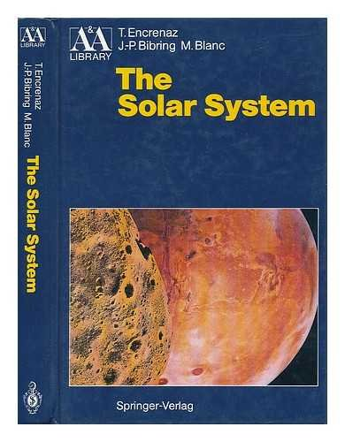 9780387189109: The Solar System (Astronomy and Astrophysics Library)