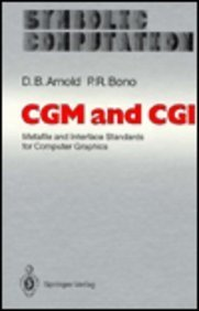 9780387189505: Cgm and Cgi: Metafile and Interface Standards for Computer Graphics