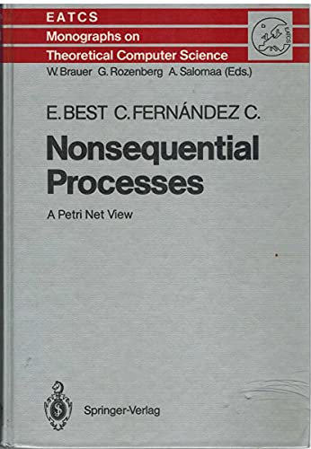 9780387190303: Nonsequential Processes: A Petri Net View (Eatcs Monographs on Theoretical Computer Science)