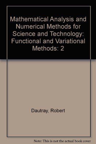 2: Mathematical Analysis and Numerical Methods for: Dautray, Robert; Lions,