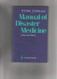 9780387191133: Manual of Disaster Medicine: Civilian and Military