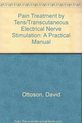 9780387192062: Pain Treatment by Tens/Transcutaneous Electrical Nerve Stimulation: A Practical Manual