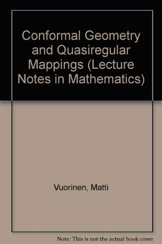 9780387193427: Conformal Geometry and Quasiregular Mappings (Lecture Notes in Mathematics)