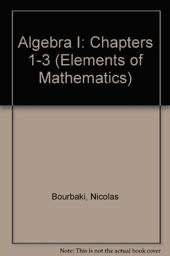 9780387193731: Algebra I: Chapters 1-3 (Elements of Mathematics)