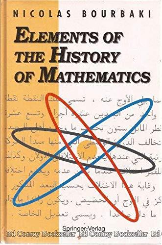 9780387193762: Elements of the History of Mathematics (Elements of Mathematics)