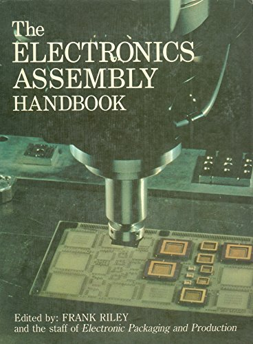 9780387194493: The Electronics Assembly Handbook (International Trends in Manufacturing Technology)