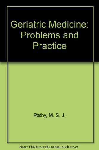 9780387195254: Geriatric Medicine: Problems and Practice