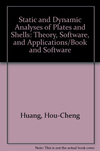 9780387195384: Static and Dynamic Analyses of Plates and Shells: Theory, Software, and Applications/Book and Software
