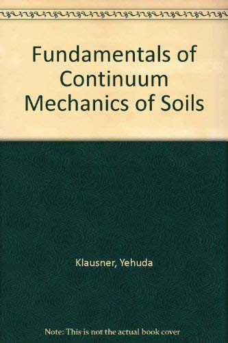 9780387195469: Fundamentals of Continuum Mechanics of Soils