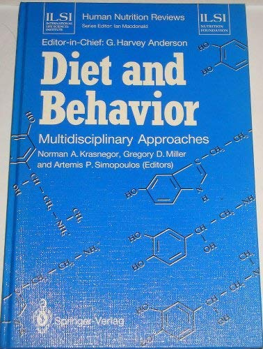 Diet and behavior: Multidisciplinary approaches (ILSI human nutrition reviews.: G. Harvey;...