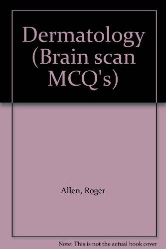 9780387196077: Dermatology (Brain scan MCQ's)