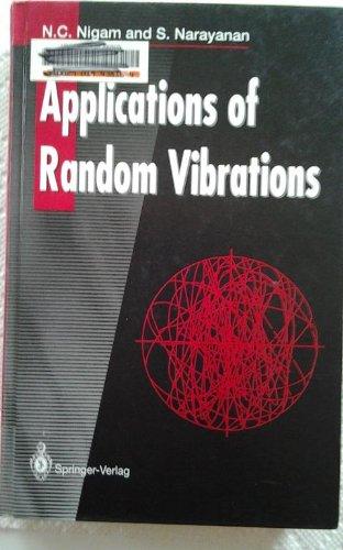 9780387198613: Applications of Random Vibrations