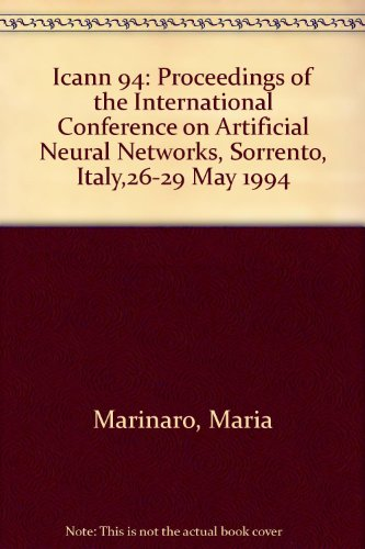 9780387198873: Icann 94: Proceedings of the International Conference on Artificial Neural Networks, Sorrento, Italy,26-29 May 1994
