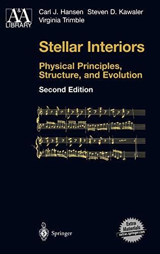 Stellar Interiors - Physical Principles, Structure, and: Carl J. Hansen,