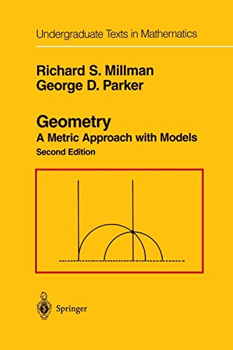 9780387201399: Geometry: A Metric Approach with Models (Undergraduate Texts in Mathematics)