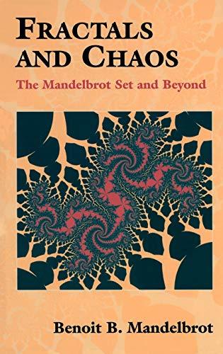 Fractals and Chaos: The Mandelbrot Set and: MANDELBROT, Benoit B.