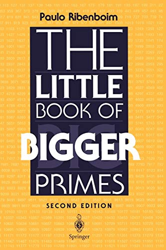 9780387201696: The Little Book of Bigger Primes