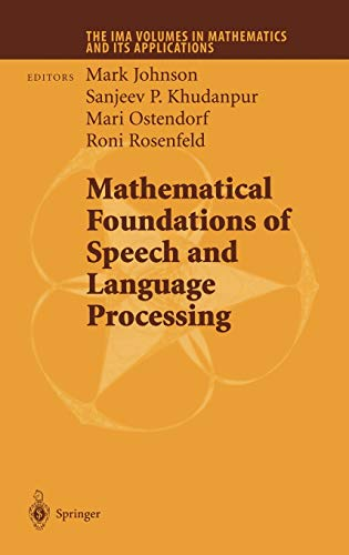 9780387203263: Mathematical Foundations of Speech and Language Processing (The IMA Volumes in Mathematics and its Applications)