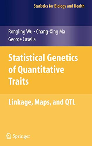 9780387203348: Statistical Genetics of Quantitative Traits: Linkage, Maps and QTL (Statistics for Biology and Health)