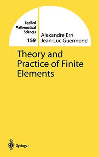9780387205748: Theory and Practice of Finite Elements (Applied Mathematical Sciences)