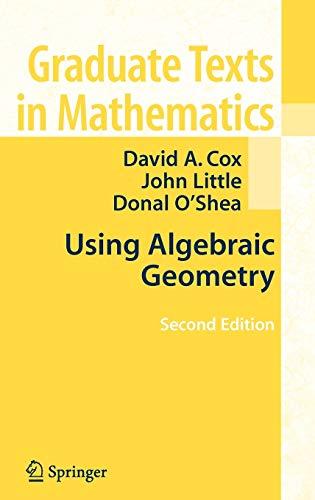 9780387207063: Using Algebraic Geometry (Graduate Texts in Mathematics)