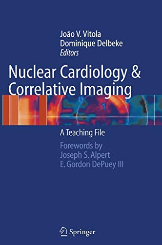 Nuclear Cardiology and Correlative Imaging: A Teaching