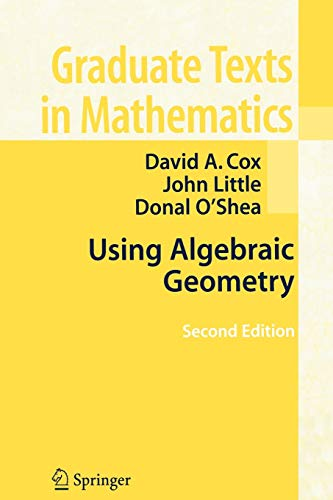 9780387207339: Using Algebraic Geometry (Graduate Texts in Mathematics)