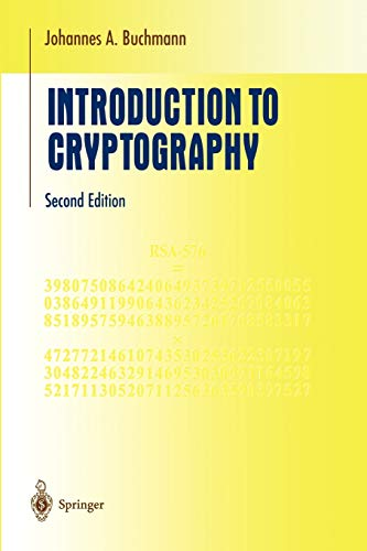 Introduction to Cryptography (Undergraduate Texts in Mathematics): Buchmann, Johannes