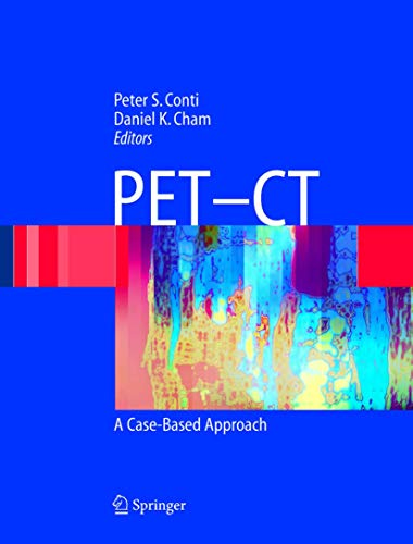 9780387208589: PET-CT: A Case Based Approach