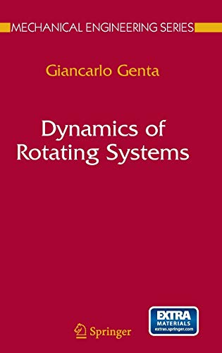 9780387209364: Dynamics of Rotating Systems (Mechanical Engineering Series)