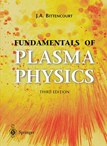 9780387209753: Fundamentals of Plasma Physics