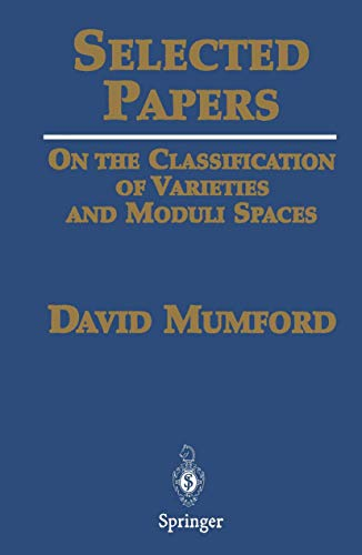 9780387210926: Selected Papers: On the Classification of Varieties and Moduli Spaces