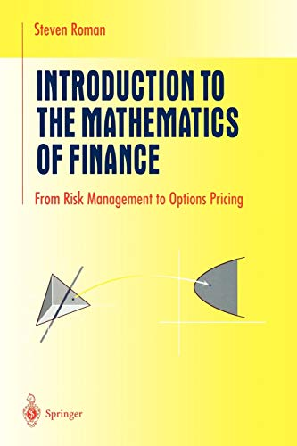 9780387213644: Introduction to the Mathematics of Finance: From Risk Management to Options Pricing (Undergraduate Texts in Mathematics)