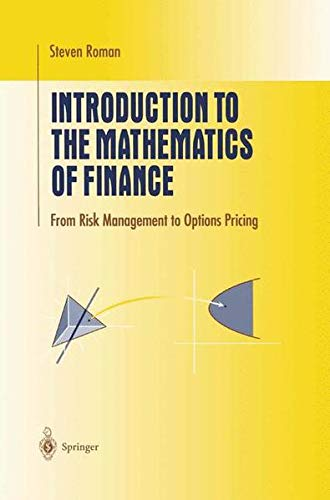 9780387213750: Introduction to the Mathematics of Finance: From Risk Management to Options Pricing (Undergraduate Texts in Mathematics)