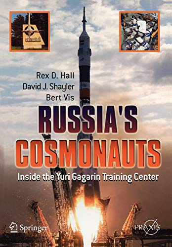 9780387218946: Russia's Cosmonauts: Inside the Yuri Gagarin Training Center (Springer Praxis Books)
