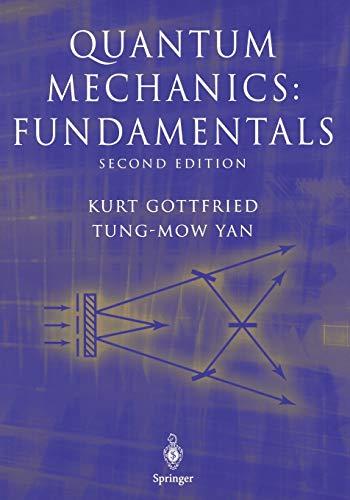 9780387220239: Quantum Mechanics: Fundamentals (Graduate Texts in Contemporary Physics)